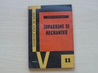 Krutina - Zopakujme si mechaniku (1959) Technický výběr do kapsy 11