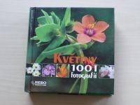 Květiny - 1001 fotografií (Rebo 2008)