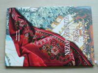 Nezapomenutá krása - Kroje a zvyky Kunovic (2006)