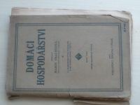 Trachtová - Domácí hospodářství (1916)