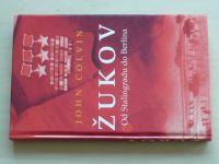 Colvin - Žukov - Od Stalingradu do Berlína (2006)