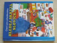 Čtení pro předškoláky - Hledej skrytá slovíčka (2005)