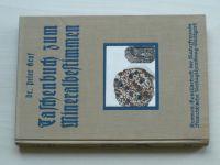 Dr. Graf - Taschenbuch zum Mineralbestimmen (1928) německy