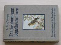 Dr. Stoericke - Taschenbuch zum Vogelbestimmen (1920) Pozorvání ptáků, německy