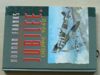 Franks - Operace Jubilee, Dieppe 1942 (1997)