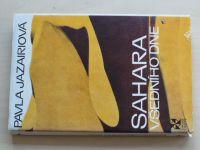 Jazairiová - Sahara všedního dne (1977)