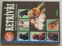 Kubeš, Korda - Chováme psy - Retrívři (1998)