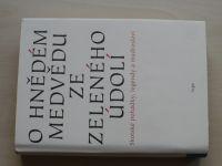 O hnědém mědvědu ze Zeleného údolí - Skotské pohádky, legendy a mudrosloví (2008)