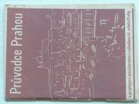 Průvodce Prahou a pražskými památnostmi s plánkem hl. města (1936)