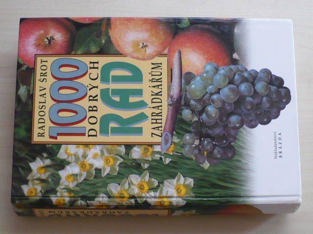 Šrot - 1000 dobrých rad zahrádkářům (1996)