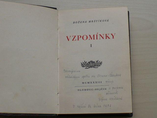 Božena Mrštíková - Vzpomínky I. II. (Olomouc Hejčín 1933,1934) 300 výtisků, věnování autorky