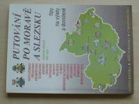 Daněk, Glet - Putování po Moravě a Slezsku (1999)