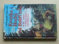 Foglar - Kronika Hochů od Bobří řeky II. díl (2001)