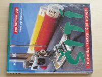 Rudzinski - Pro šikovné ruce - Šití - Techniky; látky; šicí stroje (1994)