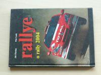 Florian, Lusak - Rallye - o rally 2004