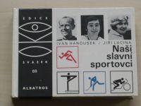 OKO 68 - Hanousek - Naši slavní sportovci (1987)