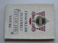 Praha 600 let církevní metropolí (1944)