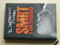 Parker - Smrt s vůní pomeranče (2008)