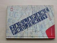 Skalický, Bělohlavý - Zašlapané projekty (2010)