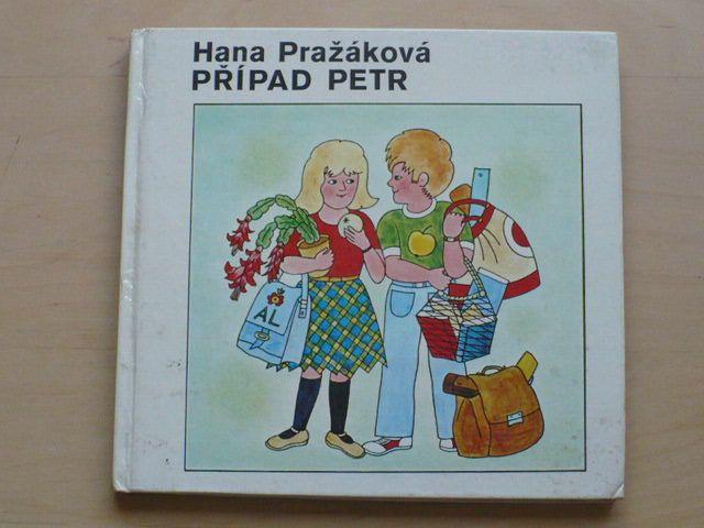 Pražáková - Případ Petr (Jiskřičky 1980) il. A. Ladová