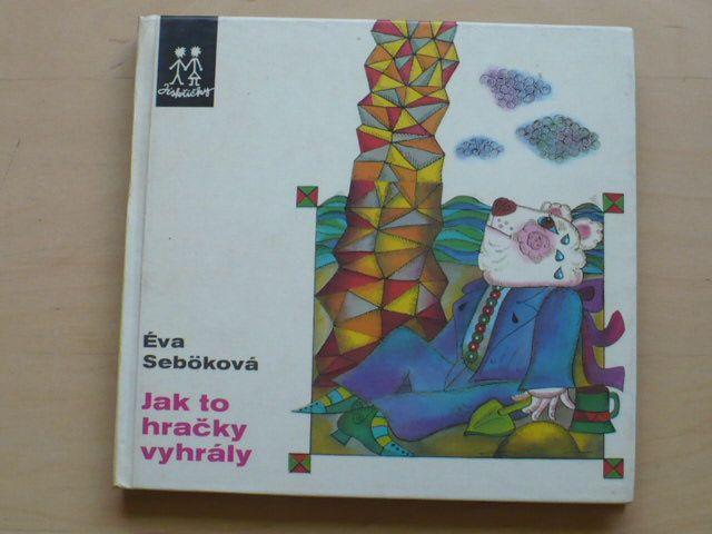Seböková - Jak to hračky vyhrály (Jiskřičky 1974) il. O. Čechová