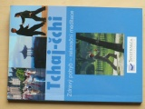 Tchaj-čchi - Zdravý pohyb - relaxační meditace (2008)