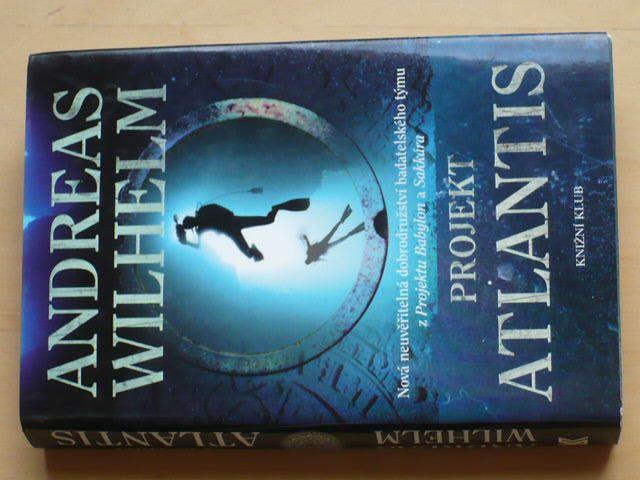 Wilhelm - Projekt Atlantis (2010)