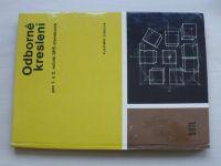 Cibulka - Odborné kreslení pro 1. a 2. ročník SPŠ stavebních (1980)