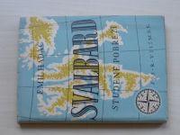 Emil Hadač - Svalbard - Studené pobřeží (Vilímek 1946)