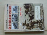 Dubánek - Od bodáku po tryskáče - Nedokončené čs. zbrojní projekty 1945-55 (2011)