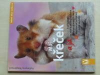 Hollmann - Můj křeček a já (2006)