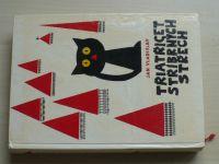 Jan Vladislav - Třiatřicet stříbrných střech (1968) Pohádky černého kocoura Tomáše