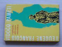 Vidocq - Paměti - Z galejníka policejním náčelníkem (1969)