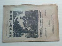 Vlastivědný sborník střední a severní Moravy 1-10 (1937-38) ročník XVI. (+5 příloh)