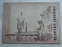 Bezkydy - Jeseníky 1-8 (1937) ročník XI.