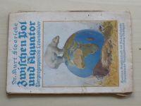 Floericke - Zwischen Pol und Äquator