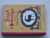 Kálal - Život v přírodě, díl 1,2 (Prombergr Olomouc 1927)