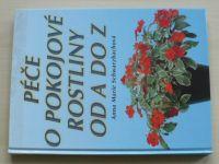 Schwarzbachová - Péče o pokojové rostliny od A do Z (2001)