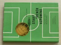 Seifert - Starý trenér vzpomíná (1960)