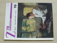 Železničář 16 (1978) ročník XXVIII.