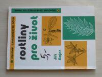 Bajer - Rostliny pro život (1991)