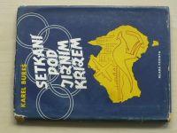 Bureš - Setkání pod Jižním křížem aneb Vyprávění o Austrálii... (1957)