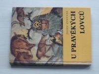 Augusta - U pravěkých lovců, il. Z.Burian (1973)