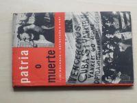 Hochman - Patria ó muerte - Reportáže z Kuby (1961)