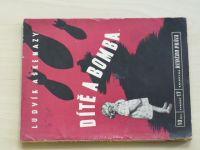 Aškenazy - Dítě a bomba (1950)