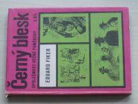 Fiker - Černý blesk - Společnost věčné punčochy 2. díl (1971)