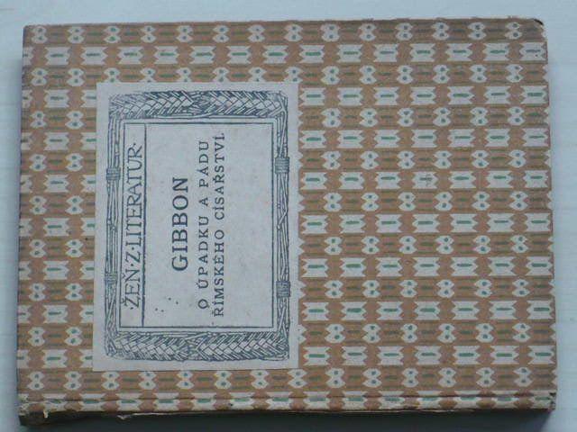Gibbon - O úpadku a pádu římského císařství (1919)
