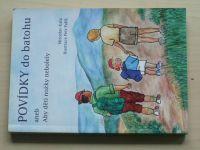 Kala - Povídky do batohu aneb aby děti nožky nebolely (2001)