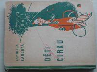 Kaslová - Děti cirku (1944)