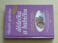 Slepičí polévka pro dědečka a babičku (2005)